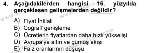 İktisat Bölümü 8. Yarıyıl İktisat Tarihi Dersi 2013 Yılı Bahar Dönemi Ara Sınavı 4. Soru