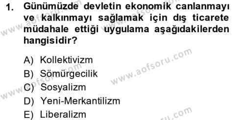 İktisat Tarihi Dersi 2014 - 2015 Yılı (Final) Dönem Sonu Sınav Soruları 1. Soru