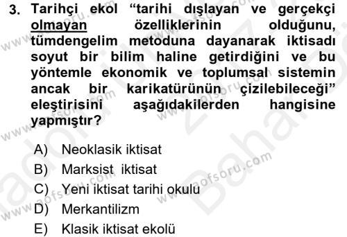 İktisat Tarihi Dersi 2017 - 2018 Yılı (Vize) Ara Sınav Soruları 3. Soru