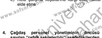 İnsan Kaynakları Yönetimi Bölümü 2. Yarıyıl Örgütlerde İnsan Kaynakları Yönetimi Dersi 2013 Yılı Bahar Dönemi Ara Sınavı 5. Soru
