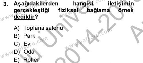Sosyal Bilimler Bölümü 4. Yarıyıl Görüşme Teknikleri Dersi 2015 Yılı Bahar Dönemi Ara Sınavı 3. Soru