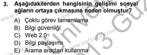 İnsan Kaynakları Yönetimi Bölümü 3. Yarıyıl E-İş Süreçleri Dersi 2013 Yılı Güz Dönemi Ara Sınavı 3. Soru