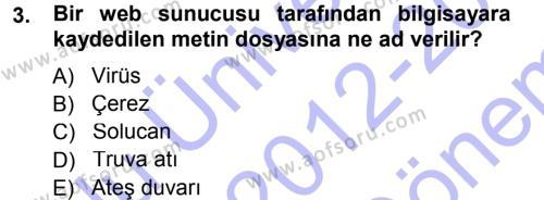 İnsan Kaynakları Yönetimi Bölümü 3. Yarıyıl E-İş Süreçleri Dersi 2013 Yılı Güz Dönemi Dönem Sonu Sınavı 3. Soru