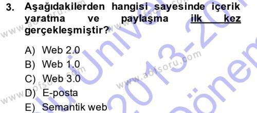 E-İş Süreçleri Dersi 2013 - 2014 Yılı (Final) Dönem Sonu Sınav Soruları 3. Soru