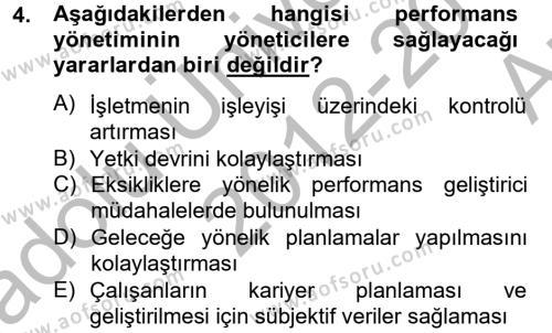 İnsan Kaynakları Yönetimi Bölümü 4. Yarıyıl Performans Yönetimi Dersi 2013 Yılı Bahar Dönemi Ara Sınavı 4. Soru