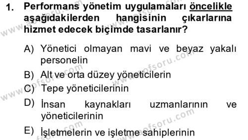 Performans Yönetimi Dersi 2013 - 2014 Yılı Ara Sınavı 1. Soru