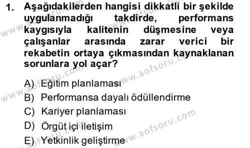 Performans Yönetimi Dersi 2013 - 2014 Yılı Dönem Sonu Sınavı 1. Soru