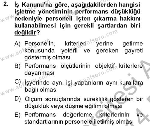 İnsan Kaynakları Yönetimi Bölümü 4. Yarıyıl Performans Yönetimi Dersi 2014 Yılı Bahar Dönemi Dönem Sonu Sınavı 2. Soru