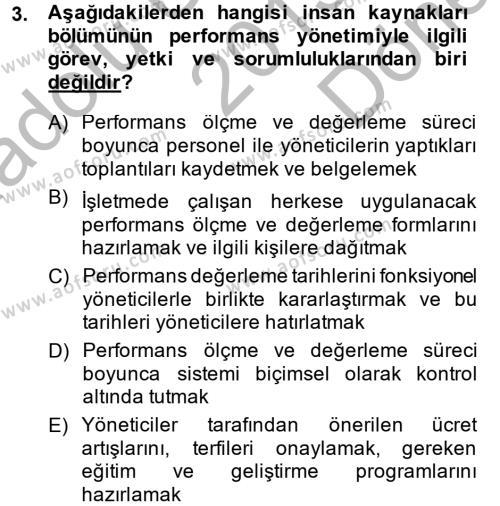 İnsan Kaynakları Yönetimi Bölümü 4. Yarıyıl Performans Yönetimi Dersi 2014 Yılı Bahar Dönemi Dönem Sonu Sınavı 3. Soru