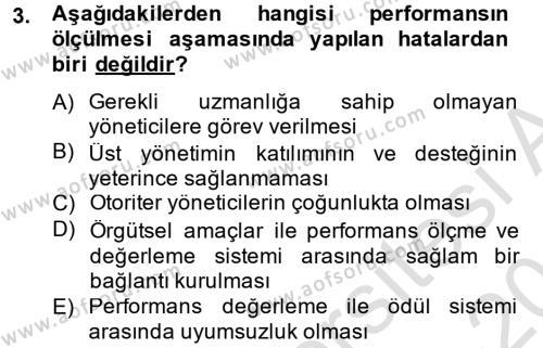 İnsan Kaynakları Yönetimi Bölümü 4. Yarıyıl Performans Yönetimi Dersi 2014 Yılı Bahar Dönemi Tek Ders Sınavı 3. Soru