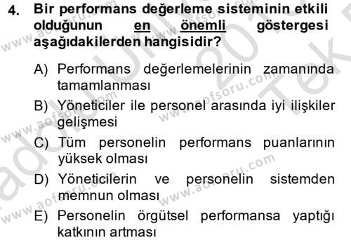 İnsan Kaynakları Yönetimi Bölümü 4. Yarıyıl Performans Yönetimi Dersi 2014 Yılı Bahar Dönemi Tek Ders Sınavı 4. Soru