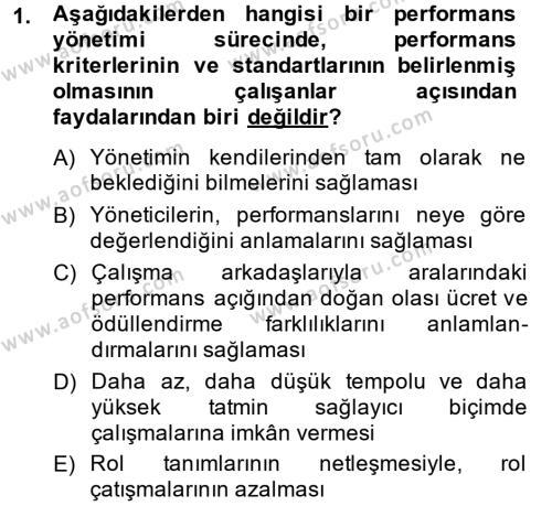 İnsan Kaynakları Yönetimi Bölümü 4. Yarıyıl Performans Yönetimi Dersi 2015 Yılı Bahar Dönemi Ara Sınavı 1. Soru
