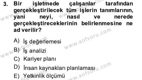 Performans Yönetimi Dersi 2014 - 2015 Yılı Ara Sınavı 3. Soru