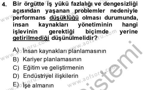 Performans Yönetimi Dersi 2014 - 2015 Yılı Ara Sınavı 4. Soru