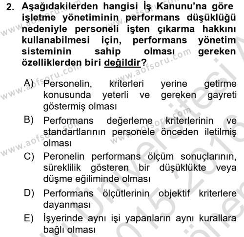 Performans Yönetimi Dersi 2015 - 2016 Yılı (Final) Dönem Sonu Sınav Soruları 2. Soru