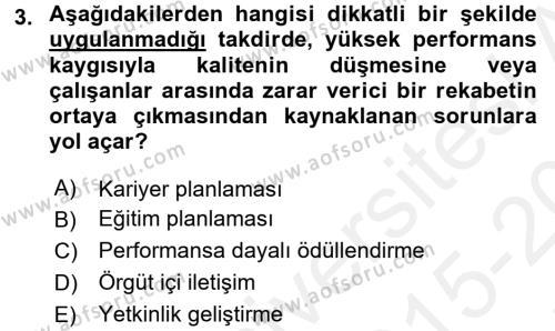 Performans Yönetimi Dersi 2015 - 2016 Yılı Tek Ders Sınav Soruları 3. Soru
