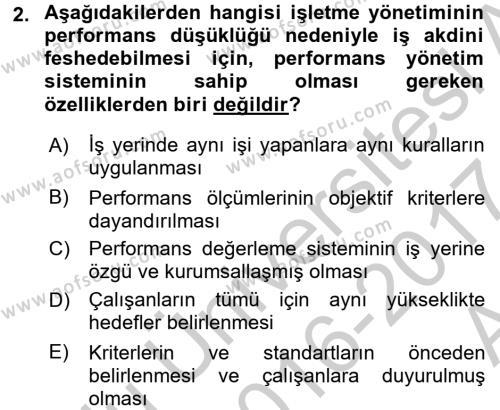 Performans Yönetimi Dersi 2016 - 2017 Yılı (Vize) Ara Sınav Soruları 2. Soru