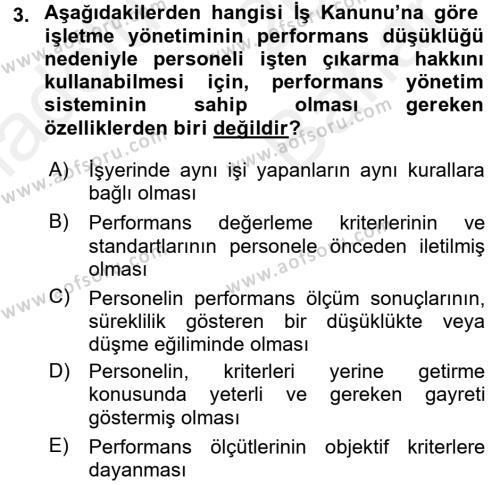 Performans Yönetimi Dersi 2017 - 2018 Yılı (Vize) Ara Sınav Soruları 3. Soru