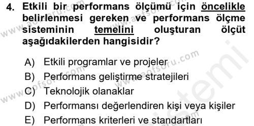 Performans Yönetimi Dersi 2017 - 2018 Yılı (Final) Dönem Sonu Sınav Soruları 4. Soru