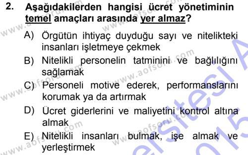 Ücret ve Ödül Yönetimi Dersi 2014 - 2015 Yılı Ara Sınavı 2. Soru