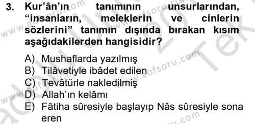 İlahiyat Bölümü 2. Yarıyıl Tefsir Tarihi ve Usulü Dersi 2014 Yılı Bahar Dönemi Tek Ders Sınavı 3. Soru