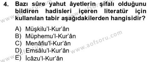 İlahiyat Bölümü 2. Yarıyıl Tefsir Tarihi ve Usulü Dersi 2014 Yılı Bahar Dönemi Tek Ders Sınavı 4. Soru