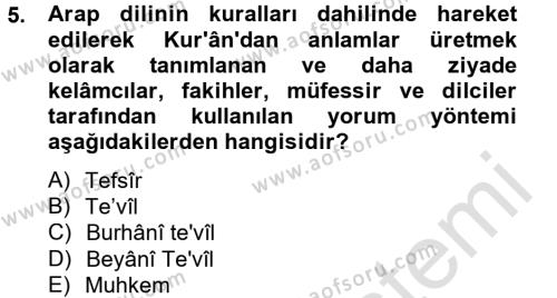 İlahiyat Bölümü 2. Yarıyıl Tefsir Tarihi ve Usulü Dersi 2014 Yılı Bahar Dönemi Tek Ders Sınavı 5. Soru