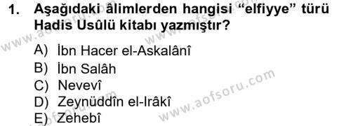 İlahiyat Bölümü 2. Yarıyıl Hadis Tarihi ve Usulü Dersi 2013 Yılı Bahar Dönemi Dönem Sonu Sınavı 1. Soru