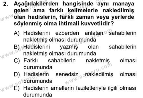 İlahiyat Bölümü 2. Yarıyıl Hadis Tarihi ve Usulü Dersi 2013 Yılı Bahar Dönemi Dönem Sonu Sınavı 2. Soru