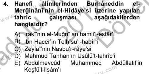 İlahiyat Bölümü 2. Yarıyıl Hadis Tarihi ve Usulü Dersi 2013 Yılı Bahar Dönemi Dönem Sonu Sınavı 4. Soru