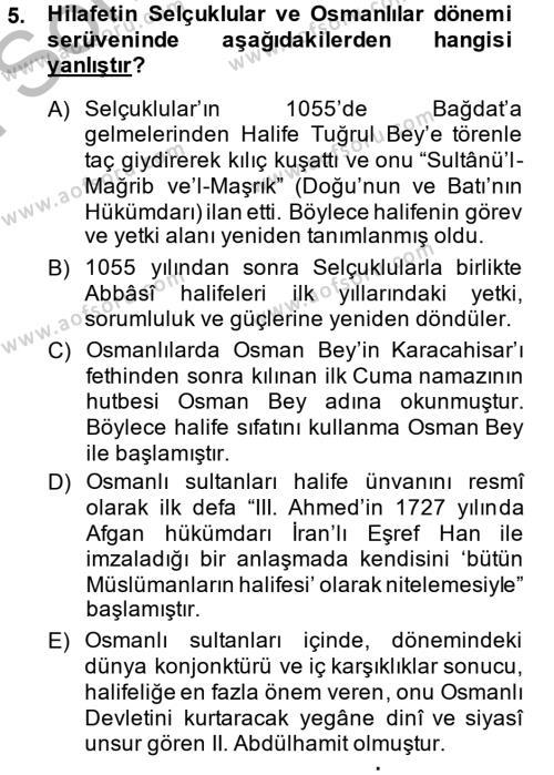İlahiyat Bölümü 2. Yarıyıl İslam Kurumları ve Medeniyeti Dersi 2014 Yılı Bahar Dönemi Dönem Sonu Sınavı 5. Soru