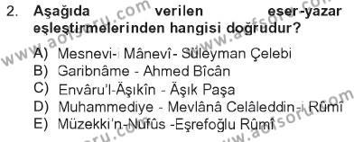 İlahiyat Bölümü 2. Yarıyıl Türk İslam Edebiyatı Dersi 2013 Yılı Bahar Dönemi Tek Ders Sınavı 2. Soru