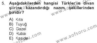 İlahiyat Bölümü 2. Yarıyıl Türk İslam Edebiyatı Dersi 2013 Yılı Bahar Dönemi Tek Ders Sınavı 5. Soru