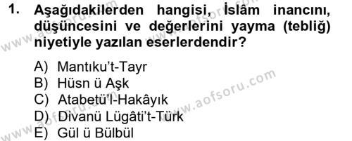 İlahiyat Bölümü 2. Yarıyıl Türk İslam Edebiyatı Dersi 2014 Yılı Bahar Dönemi Ara Sınavı 1. Soru