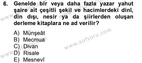 Türk İslam Edebiyatı Dersi Tek Ders Sınavı Deneme Sınav Soruları 6. Soru
