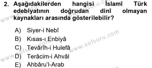 Türk İslam Edebiyatı Dersi Ara Sınavı Deneme Sınav Soruları 2. Soru
