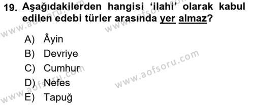 Türk İslam Edebiyatı Dersi Tek Ders Sınavı Deneme Sınav Soruları 19. Soru