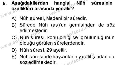 İlahiyat Bölümü 3. Yarıyıl Tefsir Dersi 2014 Yılı Güz Dönemi Ara Sınavı 5. Soru
