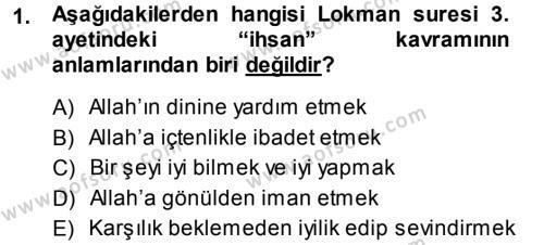 İlahiyat Bölümü 3. Yarıyıl Tefsir Dersi 2014 Yılı Güz Dönemi Dönem Sonu Sınavı 1. Soru