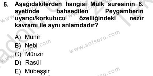 İlahiyat Bölümü 3. Yarıyıl Tefsir Dersi 2014 Yılı Güz Dönemi Tek Ders Sınavı 5. Soru