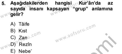 İlahiyat Bölümü 3. Yarıyıl Tefsir Dersi 2015 Yılı Güz Dönemi Dönem Sonu Sınavı 5. Soru