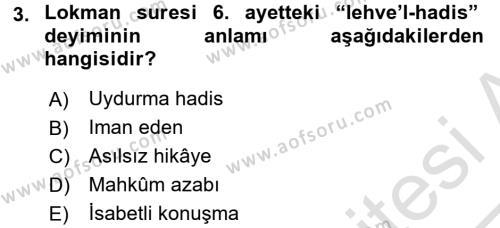 İlahiyat Bölümü 3. Yarıyıl Tefsir Dersi 2017 Yılı Güz Dönemi Ara Sınavı 3. Soru