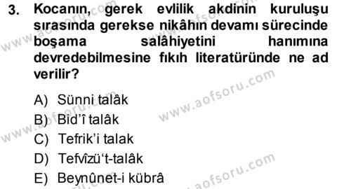 İlahiyat Bölümü 3. Yarıyıl Günümüz Fıkıh Problemleri Dersi 2014 Yılı Güz Dönemi Dönem Sonu Sınavı 3. Soru