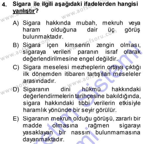 İlahiyat Bölümü 3. Yarıyıl Günümüz Fıkıh Problemleri Dersi 2014 Yılı Güz Dönemi Dönem Sonu Sınavı 4. Soru