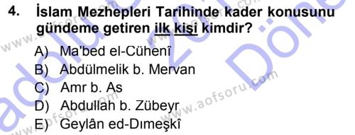 İslam Mezhepleri Tarihi Dersi 2012 - 2013 Yılı (Final) Dönem Sonu Sınav Soruları 4. Soru