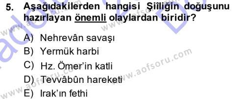 İlahiyat Bölümü 3. Yarıyıl İslam Mezhepleri Tarihi Dersi 2014 Yılı Güz Dönemi Dönem Sonu Sınavı 5. Soru