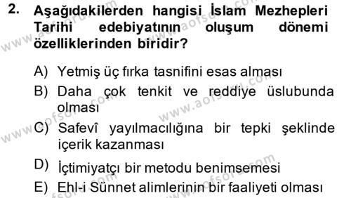 İslam Mezhepleri Tarihi Dersi 2014 - 2015 Yılı (Vize) Ara Sınav Soruları 2. Soru