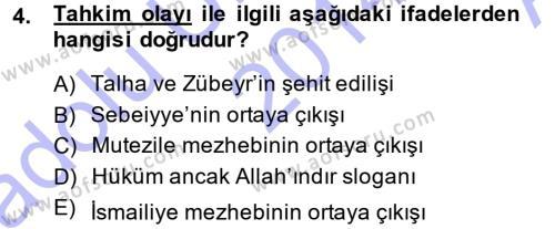 İslam Mezhepleri Tarihi Dersi 2014 - 2015 Yılı (Vize) Ara Sınav Soruları 4. Soru