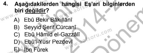 İlahiyat Bölümü 3. Yarıyıl İslam Mezhepleri Tarihi Dersi 2015 Yılı Güz Dönemi Dönem Sonu Sınavı 4. Soru