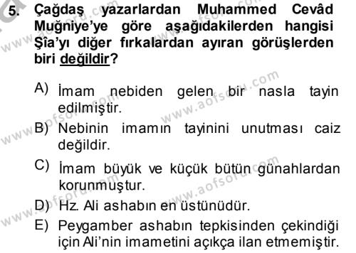 İlahiyat Bölümü 3. Yarıyıl İslam Mezhepleri Tarihi Dersi 2015 Yılı Güz Dönemi Dönem Sonu Sınavı 5. Soru